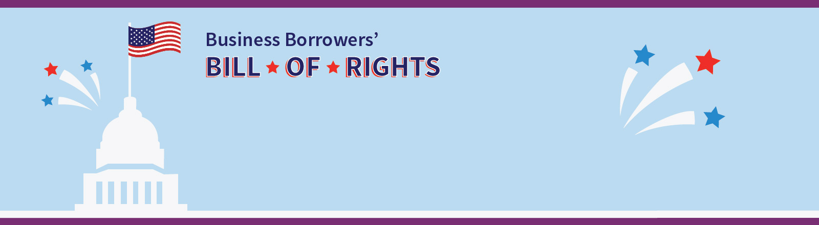We launched a Borrower Bill of Rights