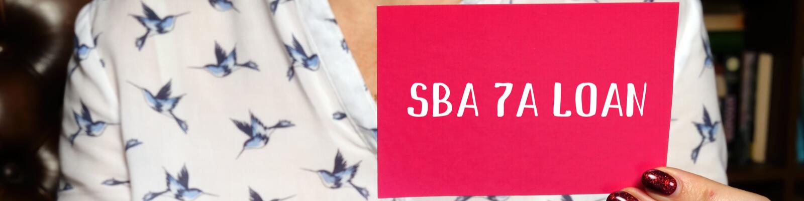 SBA 7(a) Loans: How do they work?